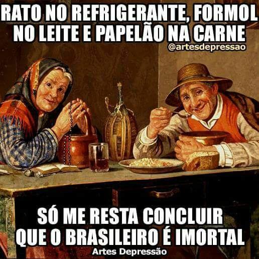Brasileiro é imortal