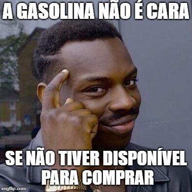A Gasolina Não É Cara